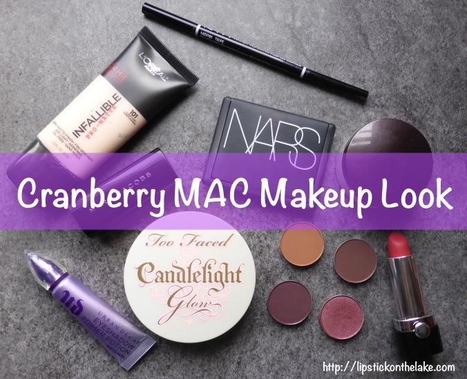 Cranberry MAC Makeup Look