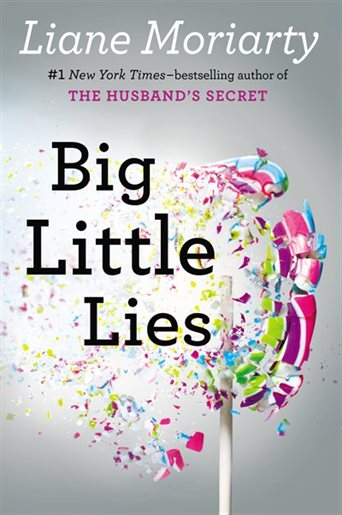 Big Little Lies Liane Moriarty