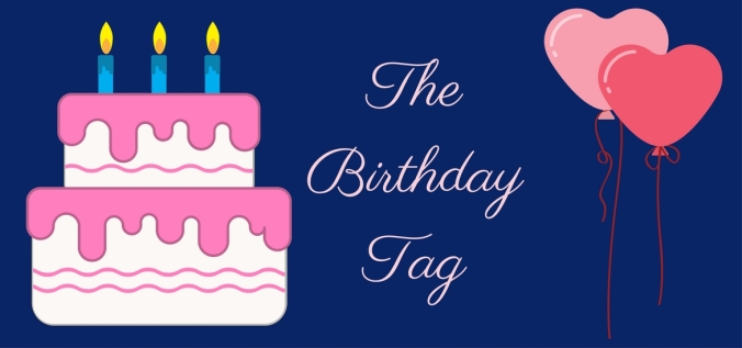 The Birthday Tag