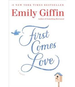 first-comes-love-emily-giffin