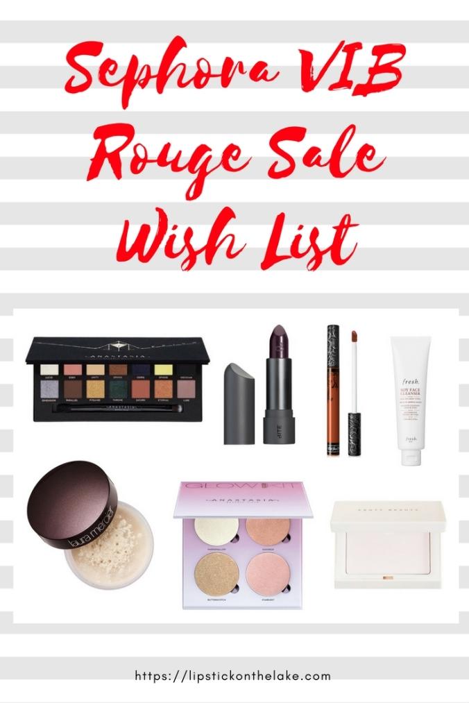 Sephora VIB Rouge Sale Wish List