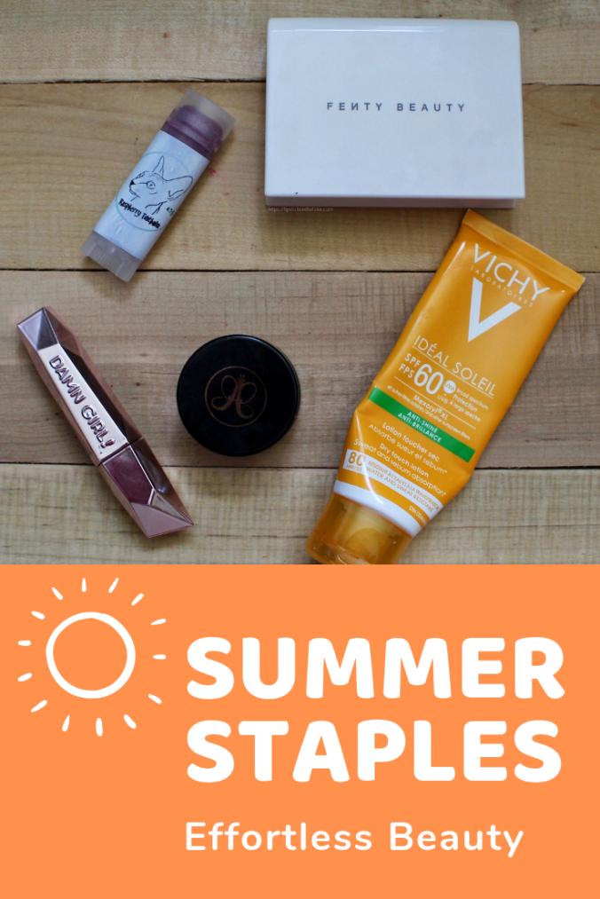Summer Staples: Effortless Beauty