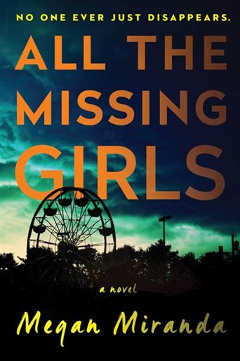 All the Missing Girls Megan Miranda