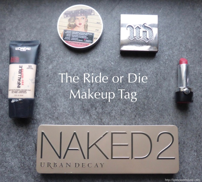 ride or die makeup tag
