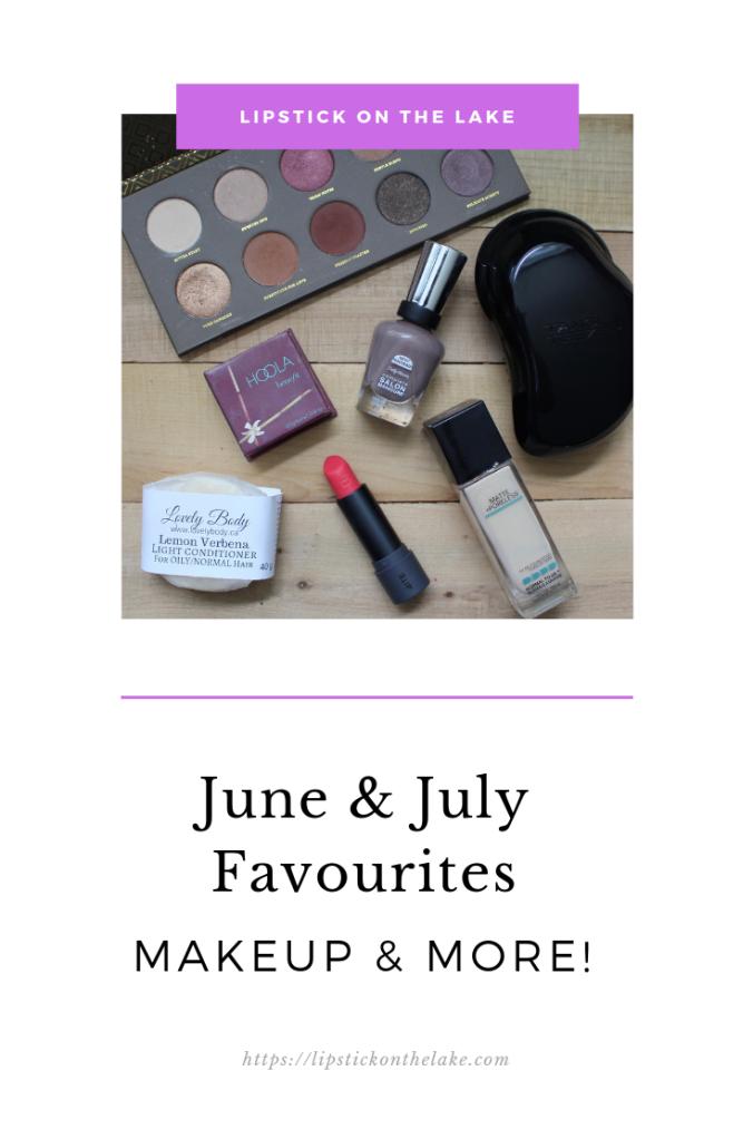 June July Favourites